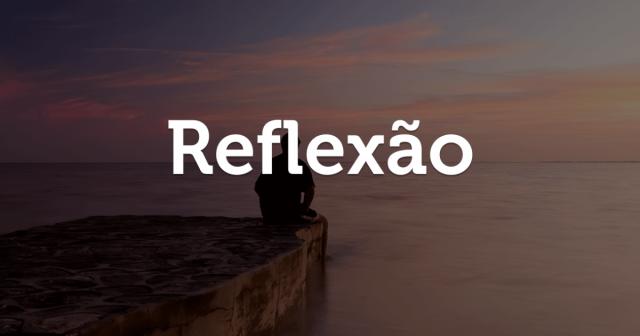 mensagens-de-reflexao-qkwb3-fxl